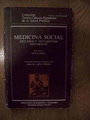 MEDICINA SOCIAL. ESTUDIOS Y TESTIMONIOS HISTÓRICOS: Lesky, Erna (Selección)