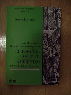 EL ESPAÑOL ANTE EL AMERINDIO. UN CASO: Alvear Acevedo, Carlos