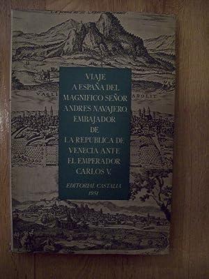 VIAJE A ESPAÑA DEL MAGNÍFICO SEÑOR ANDRÉS NAVAGERO (1524-1526) ...