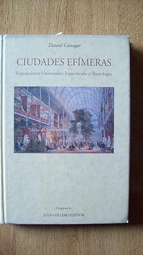 CIUDADES EFÍMERAS. EXPOSICIONES UNIVERSALES: ESPECTÁCULO Y TECNOLOGÍA: Canogar...