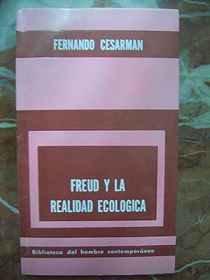 FREUD Y LA REALIDAD ECOLÓGICA: Cesarman, Fernando