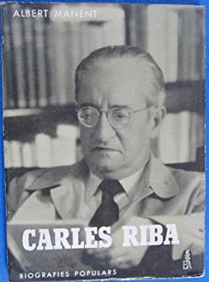 CARLES RIBA. BIOGRAFIES POPULARS, Nº 10. ALBERT MANET. EDITORIAL ALCIDES, 1963.
