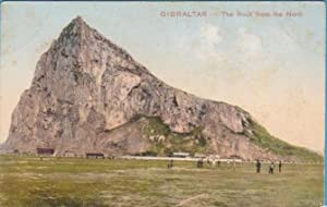 GIBRALTAR - THE ROCK FROM THE NORTH. FERRARY & ROMERO. UNION POSTALE UNIVERSELLE. (Postales/Españ...
