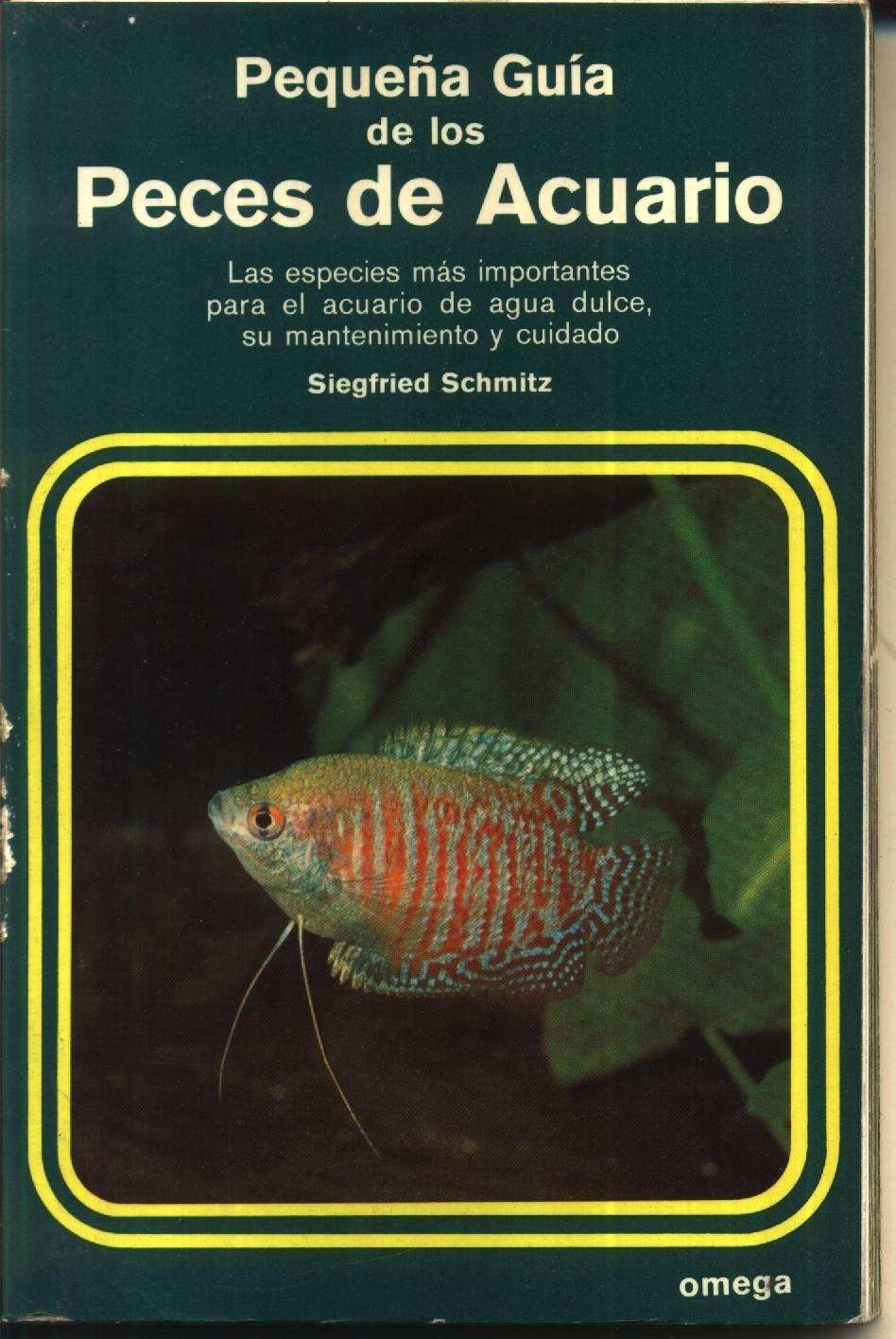 Pequena guia de los peces de acuario - Siegfried Schmitz