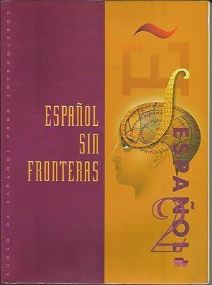 Espanol Sin Fronteras 2 Libro del aluno: Sánchez Lobato, Jesús;
