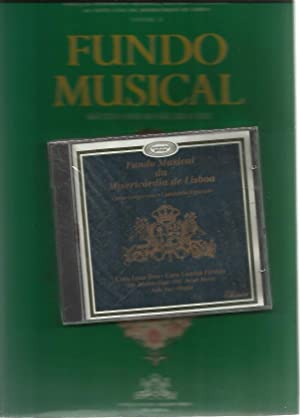 Fundo Musical, Seculo XVI Ao Seculo XIX: Santa Casa da Misericordia de Lisboa;Manoel, Francisco ...