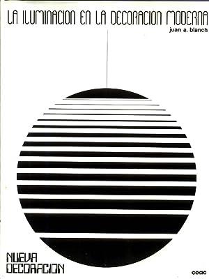 La Iluminacion en la Decoracion Moderna: BLANC