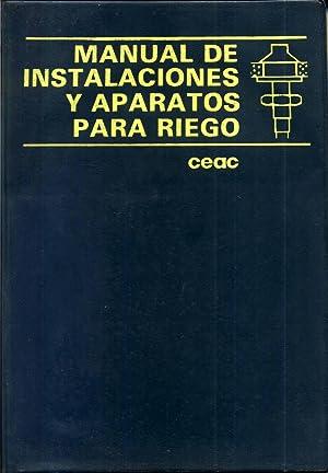 Manual de Instalaciones y Aparatos para Riego: BLANES