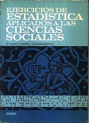 Ejercicios de Estadistica Aplicadaa Las Ciencias Sociales: Sarramona Lopez, Jaume; Calvo