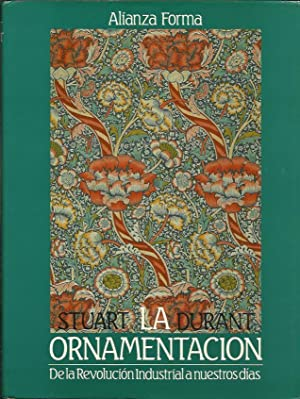 Ornamentacion : De la Revolucion Industrial a Nuestros Dias: Durant, Stuart