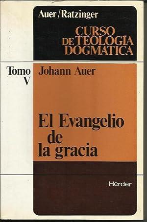 Curso de Teologia Dogmatica V - El: Auer, Johann; Ratzinger,