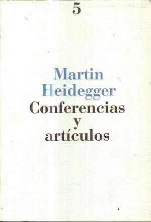 Conferencias y Artículos: Heidegger, Martin
