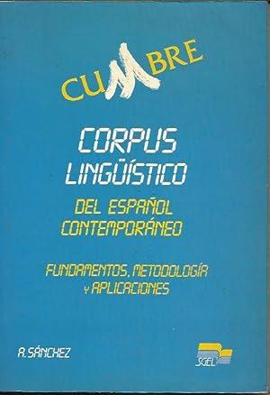 Cumbre: Corpus Linguistico Del Espanol Contemporaneo Fundamentos,: Sanchez