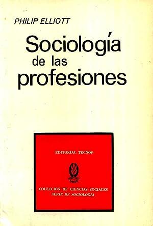 Sociologia de Las Profesiones: Elliott, Philip