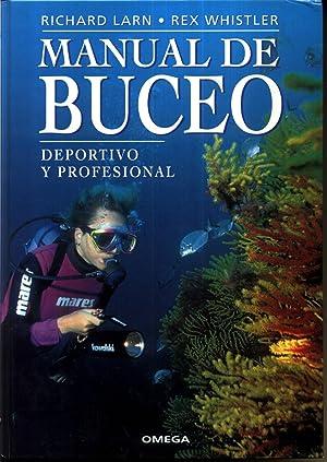 Manual de Buceo : Deportivo y Profesional: Larn, Richard; Whistler,