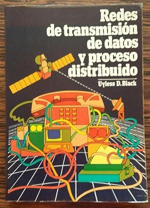 Redes de Transmision de Datos y Proceso Distribuido: Uyless D. Black