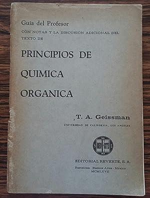 Principios de Quimica Organica - Guia del Profesor: T. A. Geissman