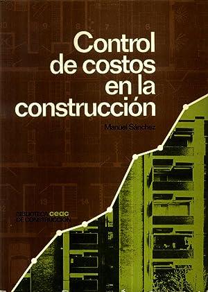 Control de costos en la construcción: MANUEL SÁNCHEZ