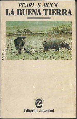 La Buena Tierra: Pearl S. Buck