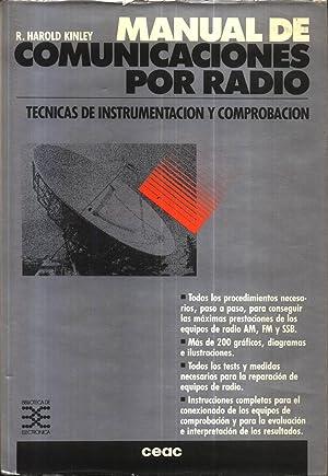 Manual de comunicaciones por radio tecnicas de: R. Harold Kinley
