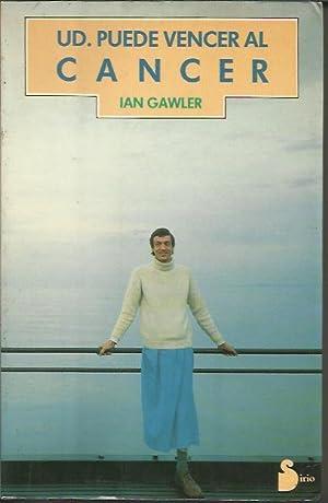 Usted Puede Vencer Al Cancer: Gawler, Ian