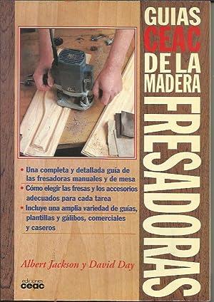 Guías De La Madera Fresadoras: Albert Jackson y David Day