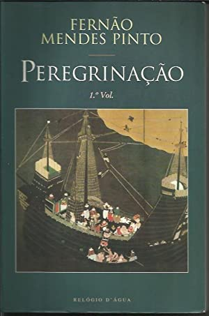 Peregrinacao T. I-II: FERNAO MENDES PINTO