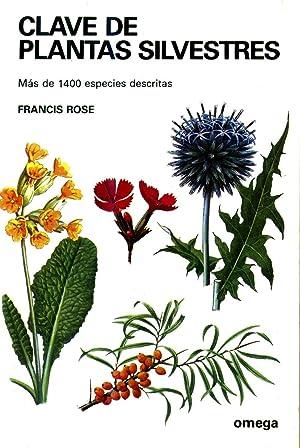 Clave de Plantas Silvestres: Rose, Francis