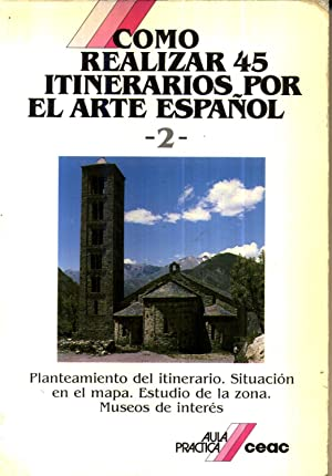 45 Itinerarios por el Arte Espanol Aula Practica: TREPAT MASEGOSA