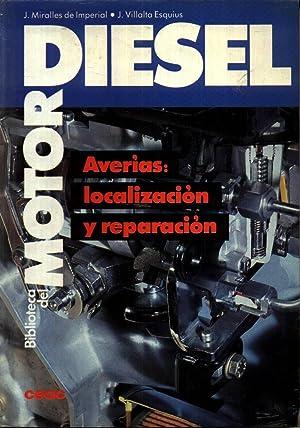 Averias Localizacion y Reparacion Biblioteca del Motor Diesel: MIRALLES VILLALTA