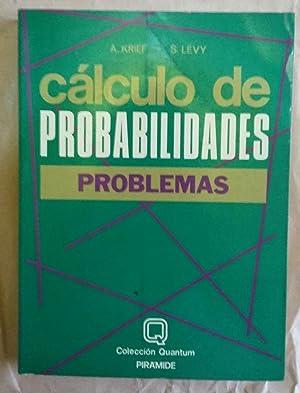 Calculo de Probabilidades Problemas: KRIEF LEVY
