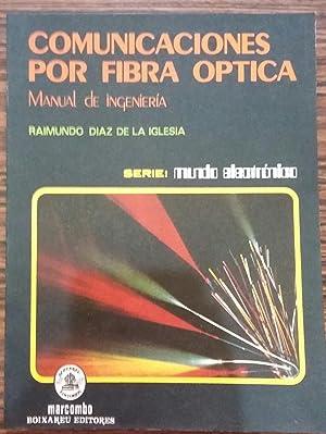 Comunicaciones por Fibra Optica Manual de Ingenieria: DIAZ