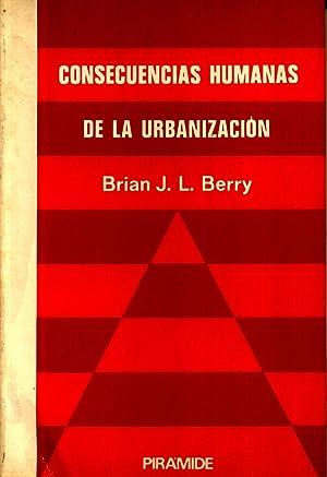 Consecuencias Humanas de la Urbanizacion: BERRY