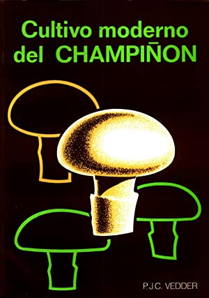 Cultivo Moderno del Champinon: VEDDER