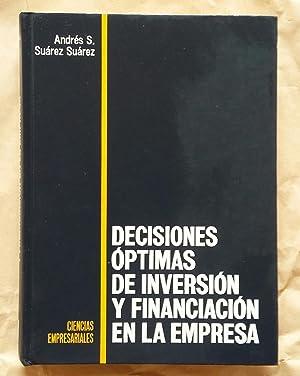 Decisiones Optimas de Inversion y Financiacion en la Empresa: SUAREZ