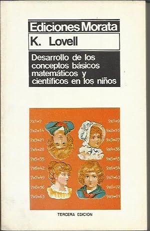 Desarrollo de los Conceptos Basicos Matematicos y: LOVELL