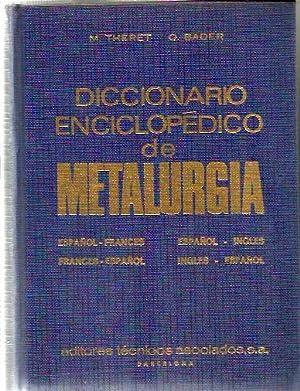 Diccionario Enciclopedico de Metalurgia: THERET BADER
