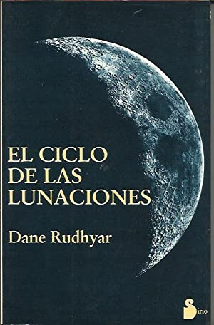 El Ciclo de las Lunaciones: RUDHYAR