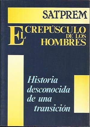 El Crepusculo de los Hombres Historia Desconocida: SATPREM