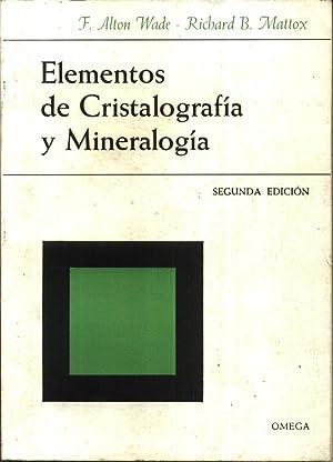 Elementos de Cristalografia y Mineralogia: WADE MATTOX
