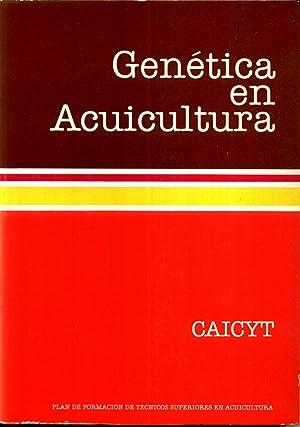 Genetica en Acuicultura: CAICYT