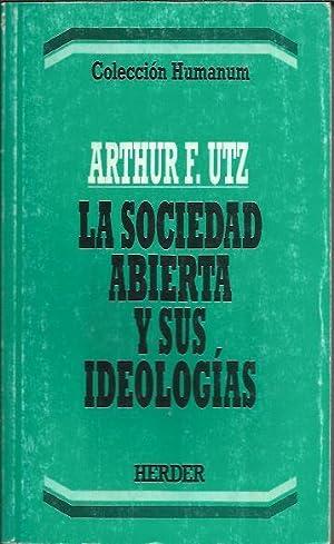 La Sociedad Abierta y sus Ideologias: UTZ