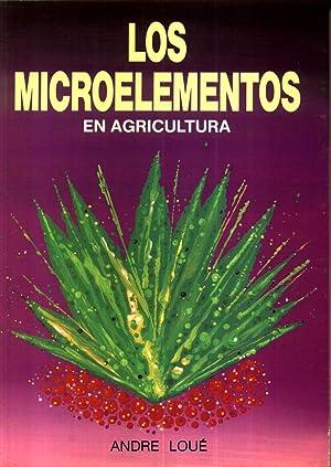 Los Microelementos en Agricultura: LOUE