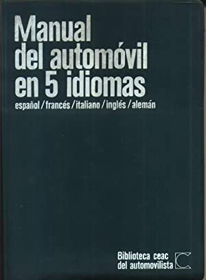 Manual del Automovil en 5 Idiomas Espanol Frances Italiano Ingles Aleman