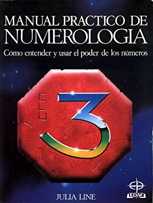 Manual Practico de Numerologia como Usar el Poder de los Numeros: LINE