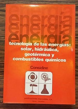Tecnologia de las Energias Solar Hidraulica Geotermica y Combustibles Quimicos: CONSIDINE