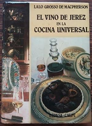 El Vino De Jerez En La Cocina Universal: Grosso De MacPherson, Lalo