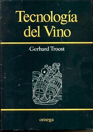 Tecnologia Del Vino: Troost, Gerhard