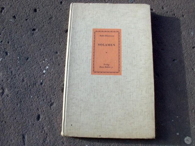 Solamen. Erstausgabe.: Schaumann, Ruth