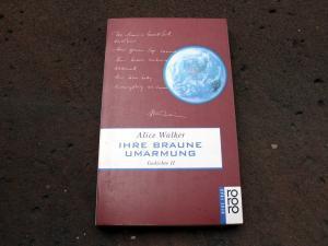 Ihre braune Umarmung. Aus den Gesammelten Gedichten 1965 - 1990. Band 2. Englisch-Deutsch. Deutsch von Gerhard Döhler. Deutsche Erstausgabe. (=